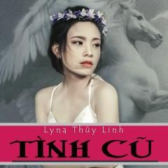 Tình Cũ - Lyna Thùy Linh