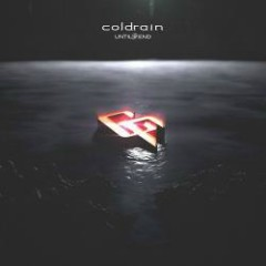 Until The End - coldrain