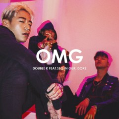 OMG (Single) - Double K, Seo In Guk, Dok2