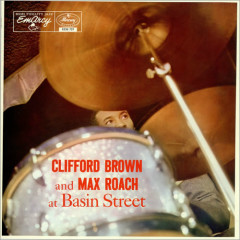 Clifford Brown and Max Roach at Basin Street