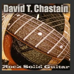 Rock Solid Guitar - David T. Chastain