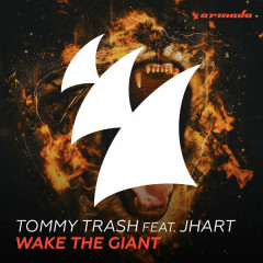 Wake the Giant (Single) - Tommy Trash,J.Hart