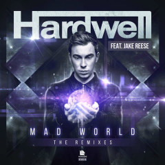 Mad World (The Remixes) - Hardwell