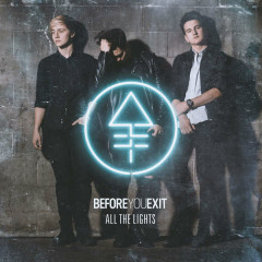 All The Lights (EP) - Before You Exit