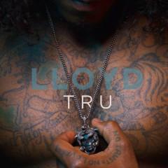 Tru (Single) - Lloyd