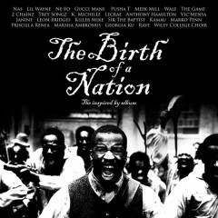 The Birth Of A Nation: The Inspired By Album