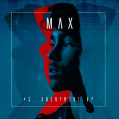 Ms. Anonymous (EP) - MAX