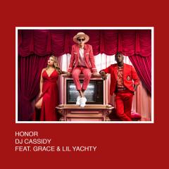 Honor (Single) - DJ Cassidy, Grace, Lil Yachty