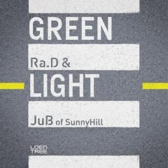 Green Light - Ra.D,Sunny Hill