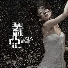 蓋亞 / Gaia - Lâm Ức Liên