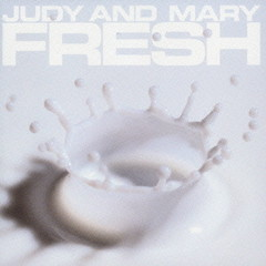Complete Best Album Fresh (CD2) - Judy and Mary