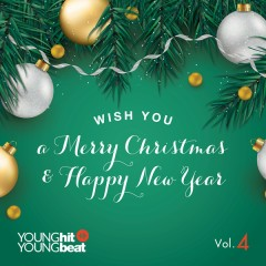Wish You A Merry Christmas & Happy New Year (Young Hit Young Beat Vol. 4)