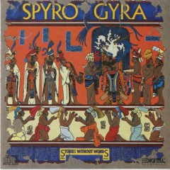 Stories Without Words - Spyro Gyra