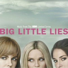 Big Little Lies OST