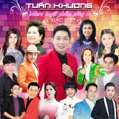 Tuyệt Phẩm Bolero Song Ca Đặc Biệt - Tuấn Khương,Various Artists
