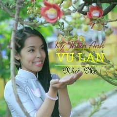 Vu Lan Nhớ Mẹ (Single) - Kỳ Thiên Anh