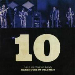 Warehouse 10 Volume 2 - Dave Matthews Band
