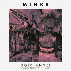 Gold Angel (Zach Nicita Remix) (Single)