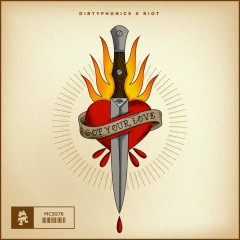 Got Your Love (Single) - Dirtyphonics, RIOT