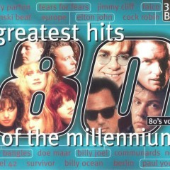 Greatest Hits Of The Millennium 80's Vol.2 (CD3)