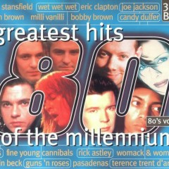 Greatest Hits Of The Millennium 80's Vol.3 (CD3)