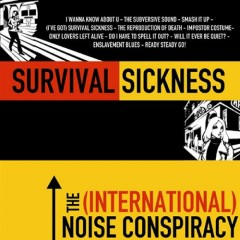 Survival Sickness - The (International) Noise Conspiracy