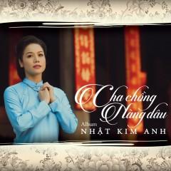 Cha Chồng Nàng Dâu - Nhật Kim Anh
