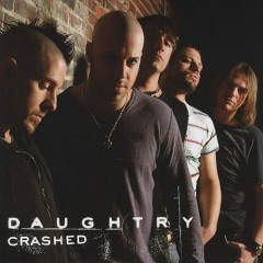 Crashed ( Singles ) - Daughtry