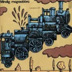 Mindig Magasabbra - Locomotiv GT