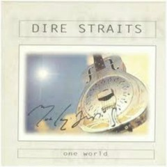 One World (CD2) - Dire Straits