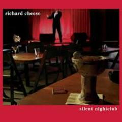Silent Nightclub - Richard Cheese