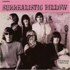 Surrealistic Pillow (From Ignition Album) - Jefferson Airplane