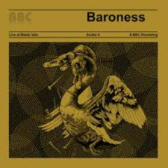Live At Maida Vale  - Baroness