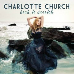 Back To Scratch - Charlotte Church