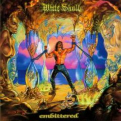 Embittered - White Skull