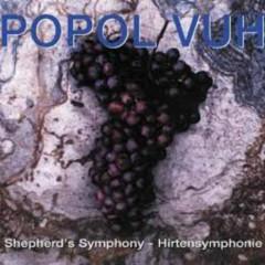 Shepherd's Symphony - Popol Vuh