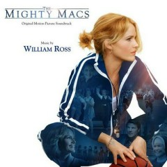 The Mighty Macs OST (Pt.1) - William Ross