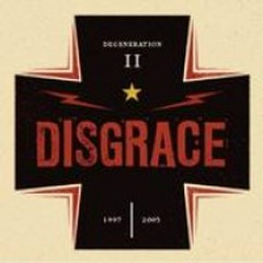 Degeneration II (Pt.1) - Disgrace
