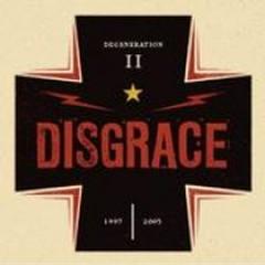 Degeneration II (Pt.2) - Disgrace