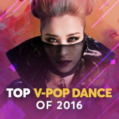 Nhạc Dance Hay Nhất 2016