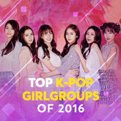 Top K-Girlgroup Hits 2016