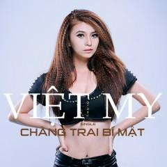 Chàng Trai Bí Mật - Việt My