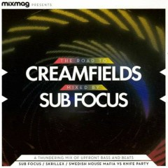 The Road To Creamfields, Mixed By Sub Focus