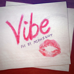 Vibe (Single) - Fly By Midnight
