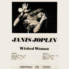 Wicked Woman - Janis Joplin