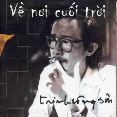 Về Nơi Cuối Trời - Various Artists,Trịnh Công Sơn