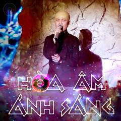 Hòa Âm Ánh Sáng (The Remix) (Tập 9) - Various Artists