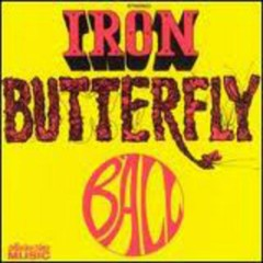 Ball  - Iron Butterfly