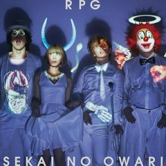 RPG - SEKAI NO OWARI
