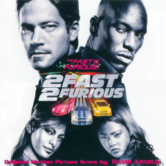 The Fast And The Furious 2 Fast 2 Furious (Score) OST (P.2)